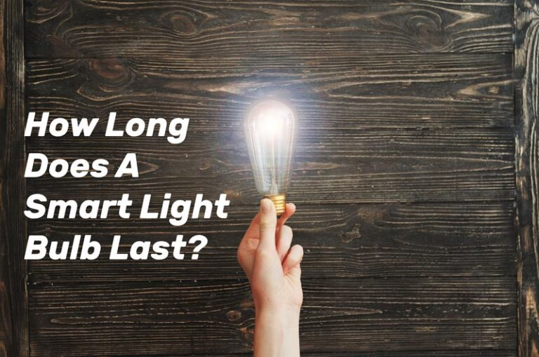 how-long-does-a-smart-light-bulb-last